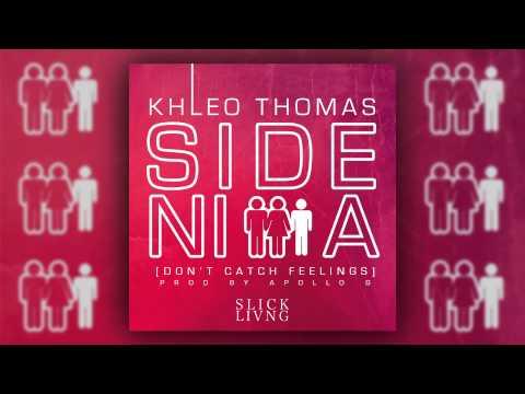 Side Nigga Don't Catch Feelings  Khleo Thomas