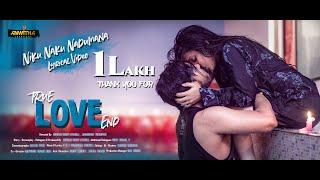 True Love End Independent Film 2019  II NIKU NAKU NADUMANA Lyrical video II PR MUSICAL MAGIC