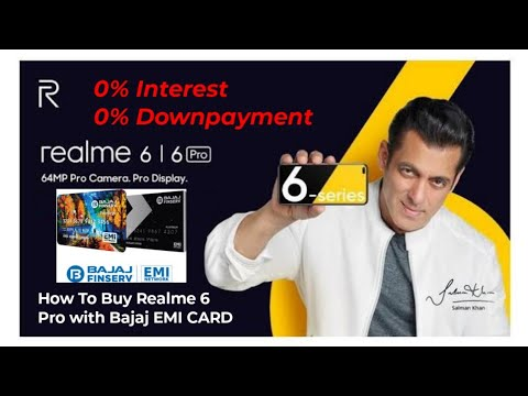How To Buy Realme 6 Pro Phone With Bajaj EMI Card On 0% Down-payment, No Cost Emi