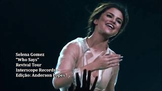 Selena Gomez - Who Says (Revival Tour DVD Live)