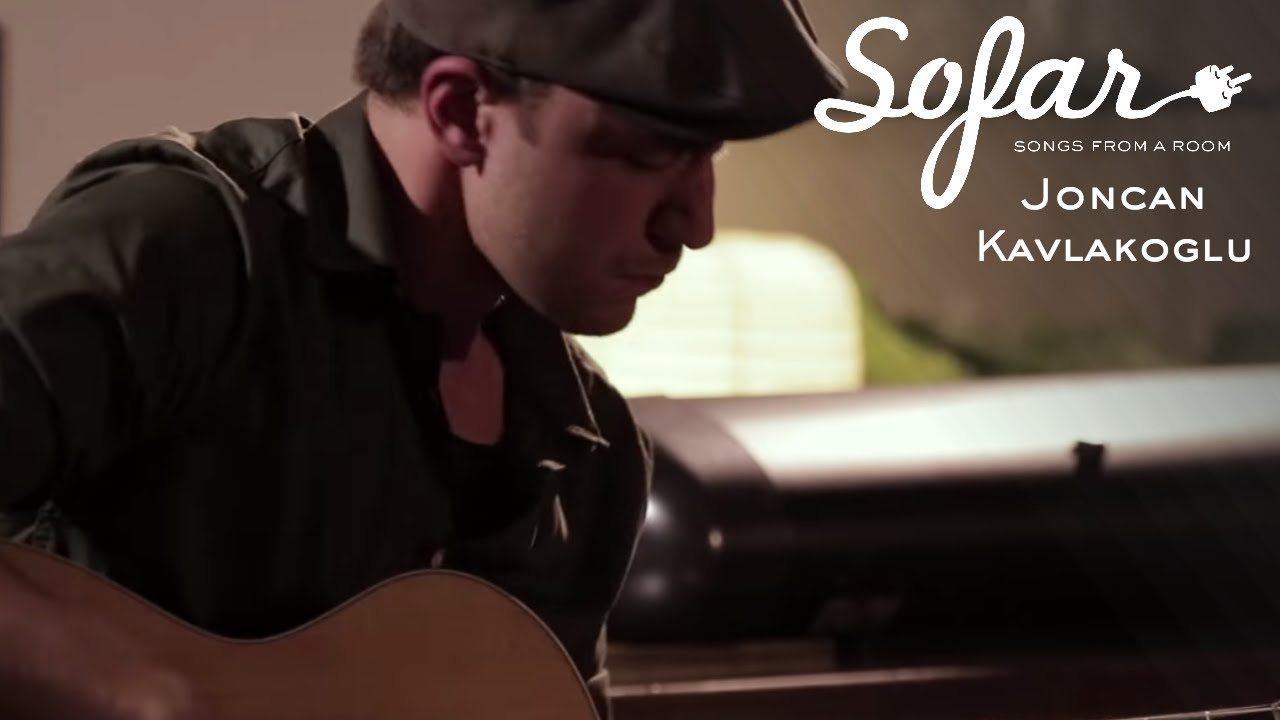 Joncan Kavlakoglu - Patience | Sofar London