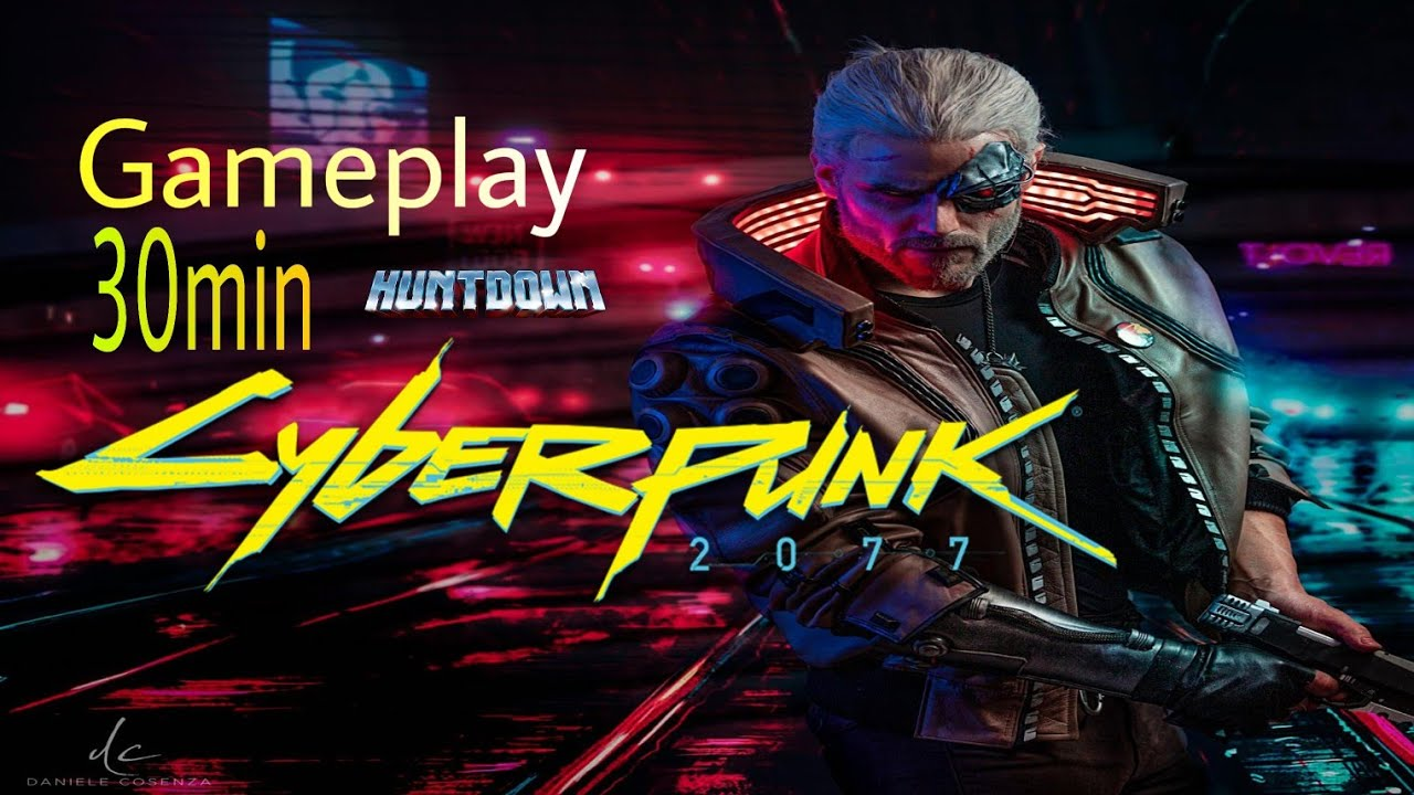CYBERPUNK 2077 New Gameplay Huntdown 30 Minutes HD PC/PS4 ...