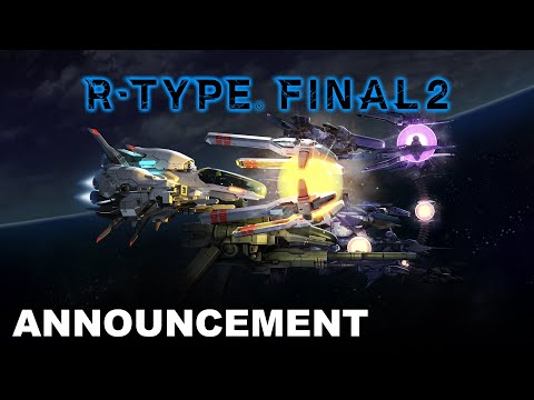 R-Type Final 2 - Announcement Trailer (PS4, Nintendo Switch, Xbox, PC)