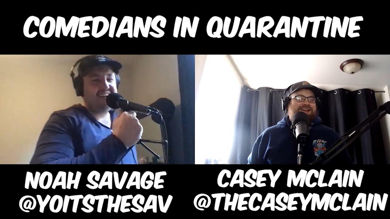Comedians in Quarantine: Noah Savage