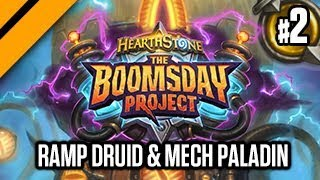 Hearthstone: Boomsday Project Launch - Ramp Druid & Mech Paladin Experiments P2