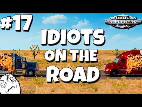 American Truck Simulator Multiplayer: Idiots on the Road | Random & Funny Moments | #17 😐 |