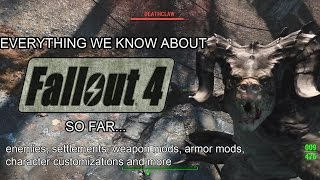 Fallout 4 - Everything We Know So Far (All in one video)