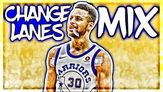 Stephen Curry Mix Kevin Gates 34 Change Lanes 34 Official Audio