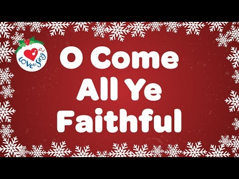 O Come All Ye Faithful with Lyrics  Christmas Songs & Carols  Children Love to Sing