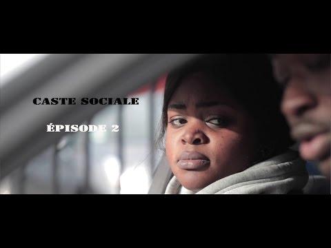 Caste Sociale Épisode 2
