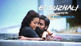 Kodi - Ei Suzhali Tamil Karaoke | Dhanush, Trisha | Andre nel boxy | Instrumental