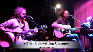SOJA *UNPLUGGED* Everything Changes (Whitlow