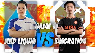 NXP LIQUID vs EXECRATION GAME 1 - JUICY LEGENDS TOURNAMENT