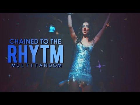 chained to the rhythm; multifandom