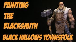 Painting the Blacksmith from the Black Hallows Townsfolk Kickstarter