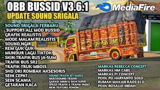 UPDATE OBB BUSSID V3.6.1 SOUND SRIGALA X NGIR NGIR FULL MARKAS NO PW