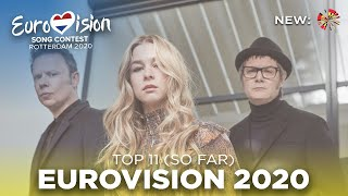 Eurovision Song Contest 2020 - MY TOP 11 (so far) NEW:🇧🇪