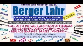 Berger Lahr Dubai Servo Motor Encoder Align Resolver Adjust Repair UAE Oman Kuwait Qatar Saudi