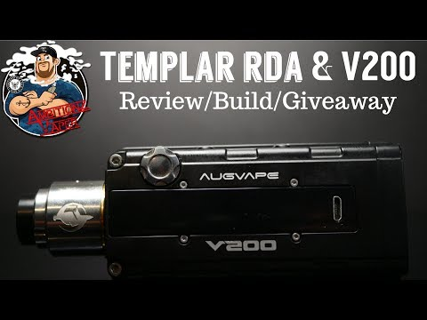 V200 Box Mod & Templar RDA by Augvape Review/Build/Giveaway