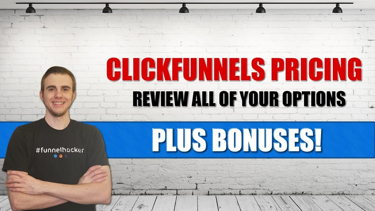 ClickFunnels Prices 2018 (Review & Bonuses!)