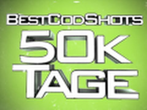 BestCodShots   50,000 Subscribers!