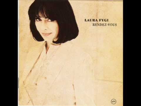 Laura Fygi -- I need to be in love