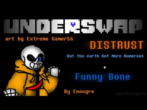 [1k Special !] [UNDERSWAP] Distrust : - {But The earth Got More Humerous + Funny Bone} - EXTENDED