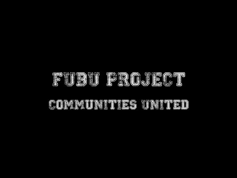 FUBU PROJECT - Communities United