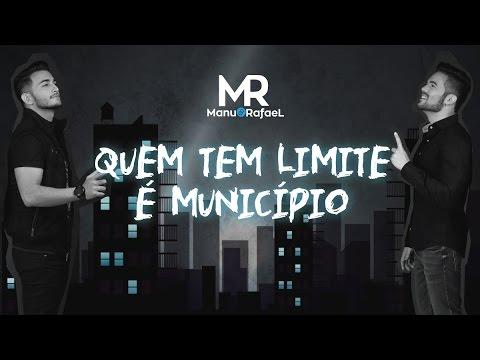 QUEM TEM LIMITE É MUNICÍPIO - Manu e Rafael (Lyric Vídeo)
