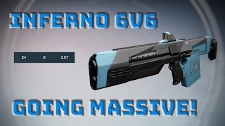 Going Massive in Inferno 6v6- DESTINY(One of my bestr Inferno matches yet! Sorry for no commentary, I'll try to make some videos with commentary down the road. Be sure to check me out on Twitch so ..., 2016-07-29T03:03:20.000Z)