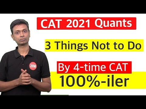 CAT 2018 - 3 things NOT to do in Quants