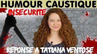 INSÉCURITÉ : Réponse à TATIANA VENTÔSE (qui ne m'a rien demandé, mais ça fait rien!)