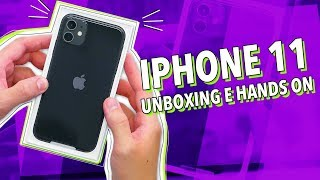 IPHONE 11: UNBOXING E HANDS ON!