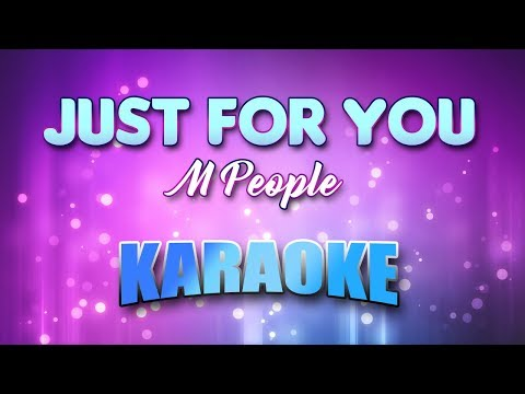M People - Just For You (Karaoke version with Lyrics)