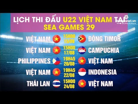 Sea Games 29: Lịch thi đấu U22 Việt Nam môn bóng đá nam