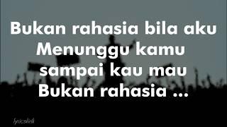 Dewa - Bukan Rahasia + lirik (Bahasa Indonesia)