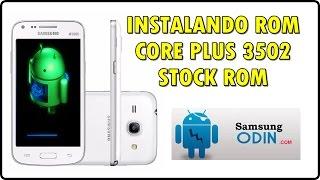 Como INSTALAR a ROM original de fábrica STOCK ROM | Galaxy Core Plus - 3502