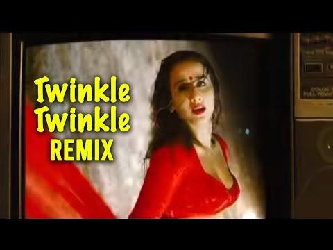 Twinkle Twinkle - Remix (The Dirty Picture) Ft. Vidya Balan