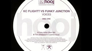 KC Flightt vs Funky Junction ‎– Voices (Pete Heller Main Mix)