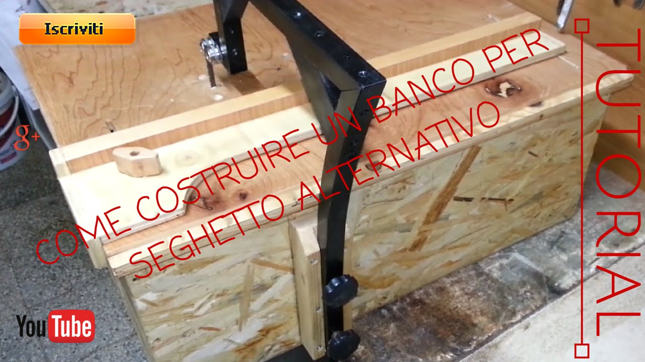 Come costruire un banco per seghetto alternativo fai da for Costruire affumicatore fai da te