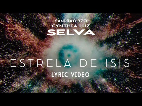 Cynthia Luz – Estrela de Isis (Letra) ft. Sandrão RZO, SELVA