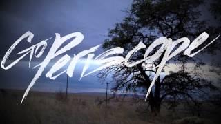 Go Periscope - Wasteland (Auxford Remix)