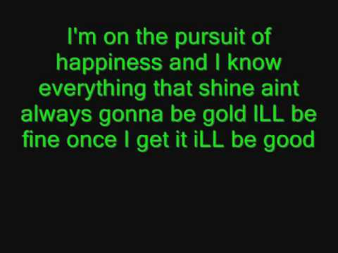 Kid Cudi The Pursuit Of Happiness Lyrics