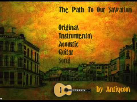 The Path To Our Salvation - Original Instrumental Guitar Song - Antiqcool - Friendlymusicman