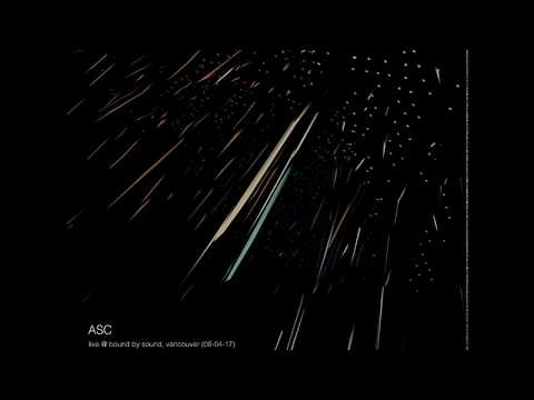 ASC   Live @ Bound By Sound, Vancouver, Canada (08-04-17)