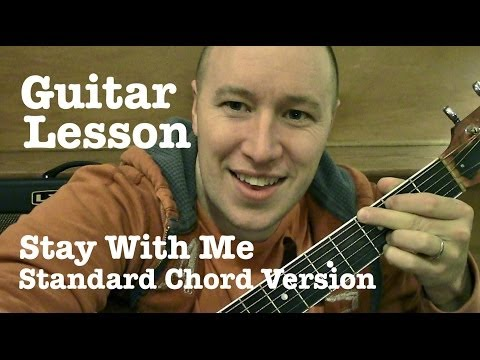 Stay With Me ★ Guitar Lesson (Standard Chord Version)  ★ Sam Smith   ★  (Todd Downing)