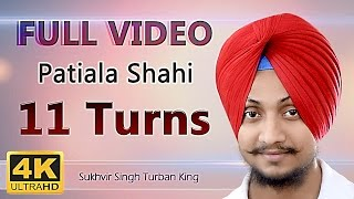 11Turns - Patiala Shahi Pagg Multiple Turns (FULL VIDEO) tutorial