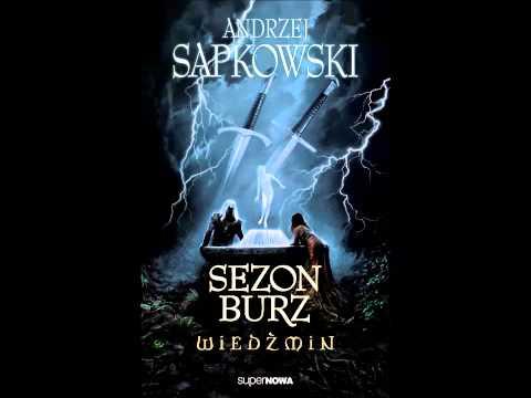 Wiedźmin - Audiobook - Sezon Burz - A. Sapkowski - Słuchowisko Fonopolis - Fragment