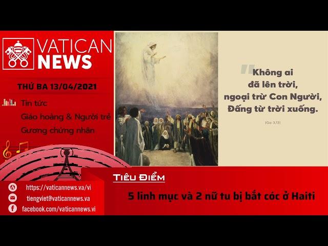 Radio thứ Ba 13/04/2021 - Vatican News Tiếng Việt