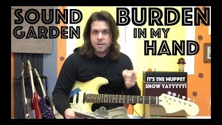 Guitar Lesson: How To Play Burden In My Hand By Soundgarden